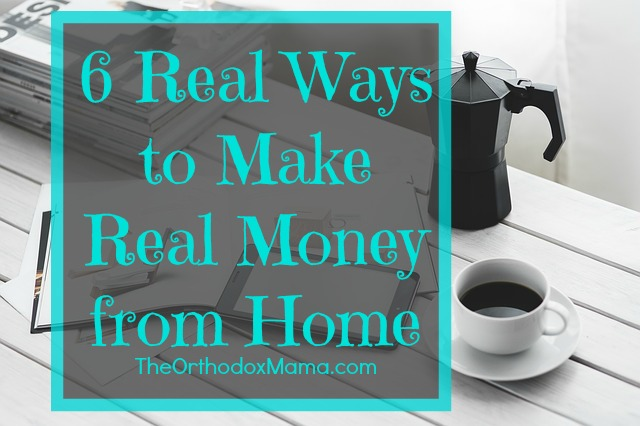 How to make real money from home How to get money fast